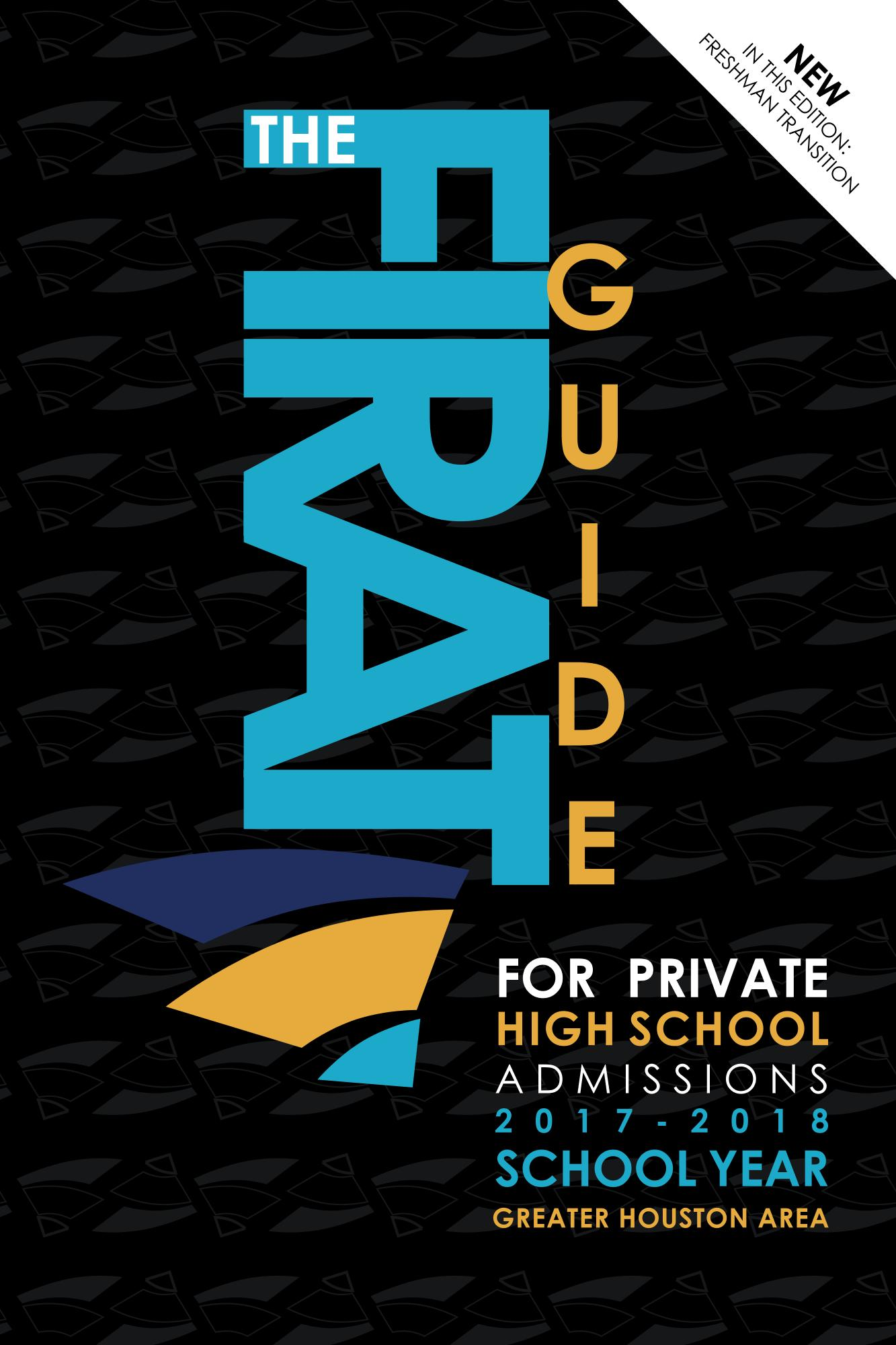 Order The Firat Guide today at www.thefiratguide.com.  Private High School Admissions in Houston.
